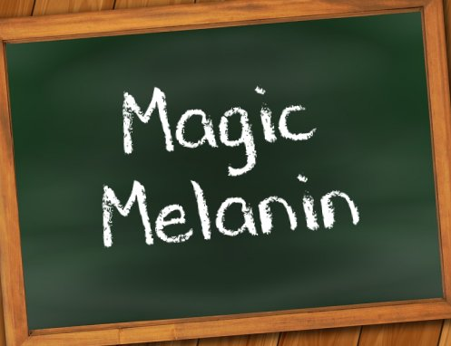 Spreading Scientific Illiteracy Among Minorities – Part II: Magic Melanin