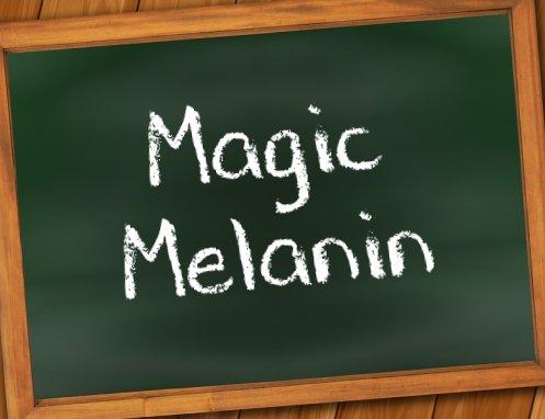 Spreading Scientific Illiteracy Among Minorities – Part II: Magic Melanin